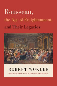 Cover Rousseau, the Age of Enlightenment, and Their Legacies