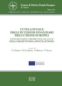 Cover Tutela penale degli interessi finanziari dell'Unione Europea