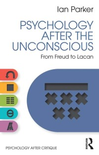 Cover Psychology After the Unconscious