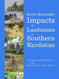 Cover Socio-Economic Impacts of Landmines in Southern Kurdistan