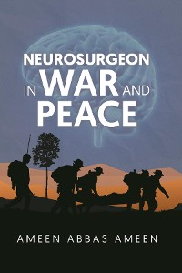 Cover Neurosurgeon in War and Peace