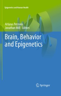 Cover Brain, Behavior and Epigenetics