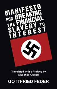 Cover Manifesto for Breaking the Financial Slavery to Interest