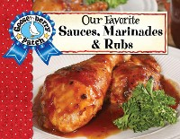 Cover Our Favorite Sauces, Marinades & Rubs