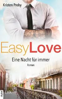Cover Easy Love - Eine Nacht für immer