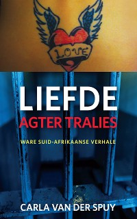 Cover Liefde agter tralies