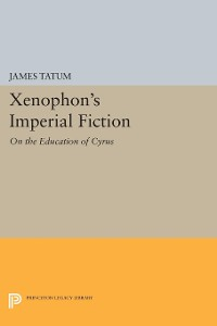 Cover Xenophon's Imperial Fiction