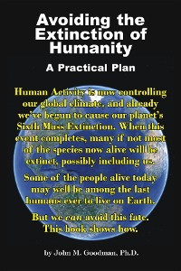Cover Avoiding the Extinction of Humanity: A Practical Plan