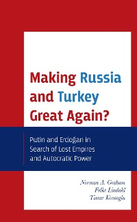 Cover Making Russia and Turkey Great Again?