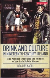 Cover Drink and Culture in Nineteenth-century Ireland