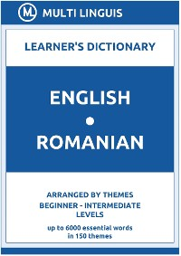 Cover English-Romanian Learner's Dictionary (Arranged by Themes, Beginner - Intermediate Levels)