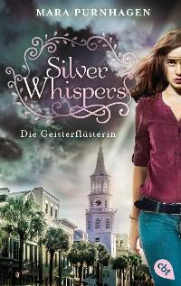 Cover Silver Whispers - Die Geisterflüsterin
