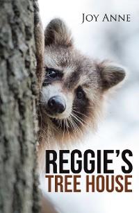 Cover Reggie's Tree House