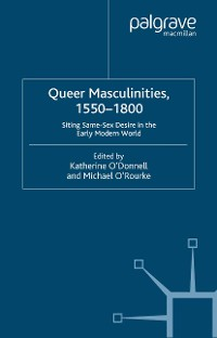 Cover Queer Masculinities, 1550-1800
