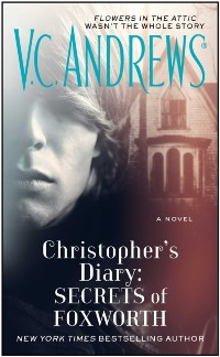 Cover Christopher's Diary: Secrets of Foxworth