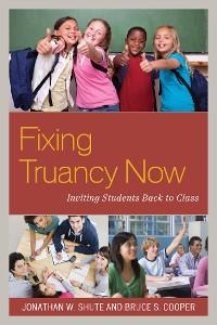 Cover Fixing Truancy Now