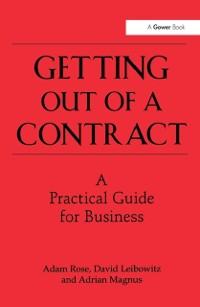 Cover Getting Out of a Contract  - A Practical Guide for Business