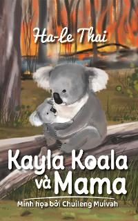 Cover Kayla Koala và Mama