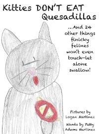 Cover Kitties Don't Eat Quesadillas