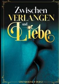 Cover Zwischen Verlangen und Liebe