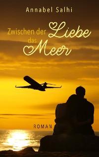 Cover Zwischen der Liebe das Meer
