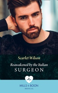 Cover Reawakened By The Italian Surgeon (Mills & Boon Medical) (Double Miracle at Nicollino's Hospital, Book 2)