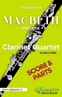 Cover Macbeth prelude - Clarinet Quartet (parts & score)