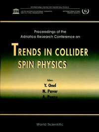 Cover Trends In Collider Spin Physics--Proceedings of the Adriatico Research Conference