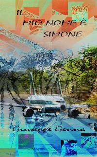 Cover Il mio nome è Simone