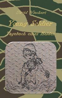 Cover Young Soldier - Tagebuch eines Helden