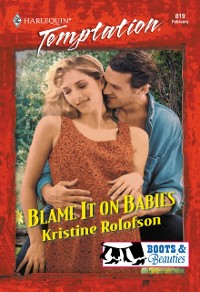 Cover Blame It On Babies (Mills & Boon Temptation)