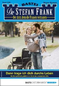 Cover Dr. Stefan Frank 2506 - Arztroman