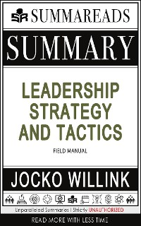 Cover Summary of Leadership Strategy and Tactics: Field Manual by Jocko Willink