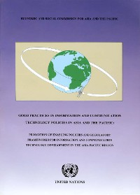 Cover Good Practices in Information and Communication Technology Policies in Asia and the Pacific
