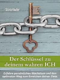 Cover Der Schlüssel zu deinem wahren Ich