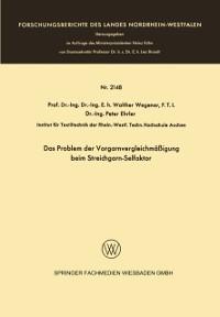 Cover Das Problem der Vorgarnvergleichmaigung beim Streichgarn-Selfaktor