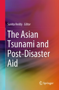 Cover The Asian Tsunami and Post-Disaster Aid