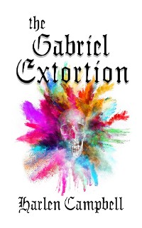 Cover The Gabriel Extortion