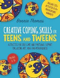 Cover Creative Coping Skills for Teens and Tweens
