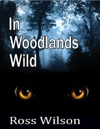 Cover In  Woodlands Wild