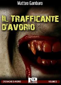 Cover Il trafficante d'avorio