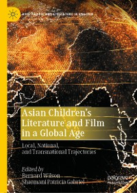 Cover Asian Children's Literature and Film in a Global Age