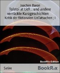 Cover Tolstoi at Lidl... und andere verrückte Kurzgeschichten
