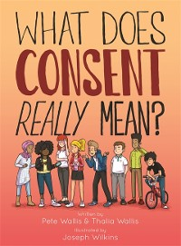 Cover What Does Consent Really Mean?