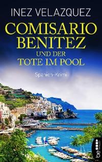 Cover Comisario Benitez und der Tote im Pool