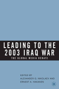 Cover Leading to the 2003 Iraq War
