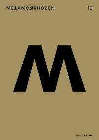 Cover metamorphosen 19 – Fake & Fiktion