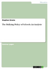 Cover The Bullying Policy of Schools. An Analysis