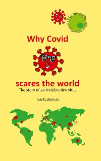 Cover Why Covid  scares the world