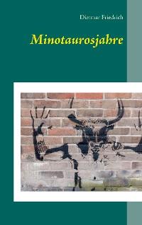Cover Minotaurosjahre